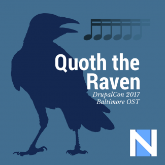Quoth the Raven: DrupalCon 2017 OST
